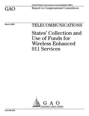 Primary view of object titled 'Telecommunications: States' Collection and Use of Funds for Wireless Enhanced 911 Services'.