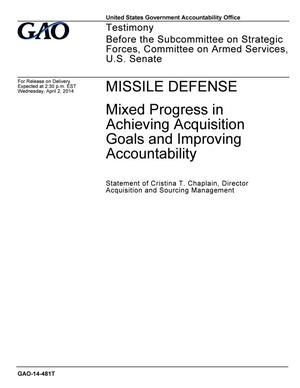 Primary view of object titled 'Missile Defense: Mixed Progress in Achieving Acquisition Goals and Improving Accountability'.