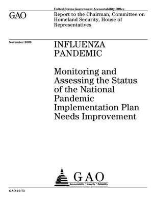 Primary view of object titled 'Influenza Pandemic: Monitoring and Assessing the Status of the National Pandemic Implementation Plan Needs Improvement'.