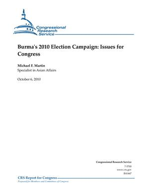 Burma's 2010 Election Campaign: Issues for Congress