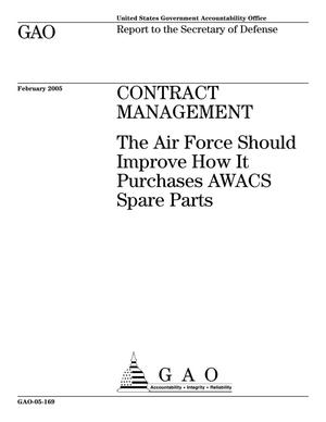 Primary view of object titled 'Contract Management: The Air Force Should Improve How It Purchases AWACS Spare Parts'.