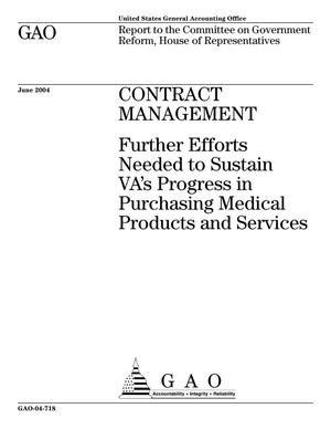 Primary view of object titled 'Contract Management: Further Efforts Needed to Sustain VA's Progress in Purchasing Medical Products and Services'.