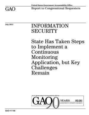 Primary view of object titled 'Information Security: State Has Taken Steps to Implement a Continuous Monitoring Application, but Key Challenges Remain'.