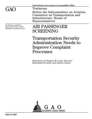 Primary view of object titled 'Air Passenger Screening: Transportation Security Administration Needs to Improve Complaint Processes'.