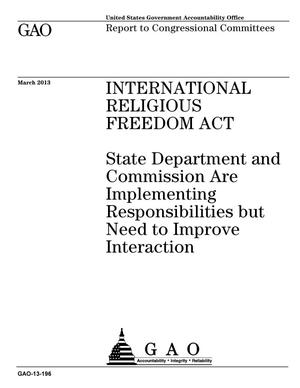 Primary view of object titled 'International Religious Freedom Act: State Department and Commission Are Implementing Responsibilities but Need to Improve Interaction'.