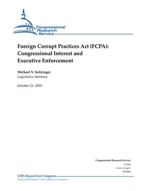 Foreign Corrupt Practices Act (FCPA): Congressional Interest and Executive Enforcement