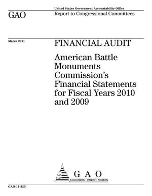 Primary view of object titled 'Financial Audit: American Battle Monuments Commission's Financial Statements for Fiscal Years 2010 and 2009'.