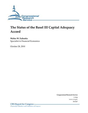 The Status of the Basel III Capital Adequacy Accord