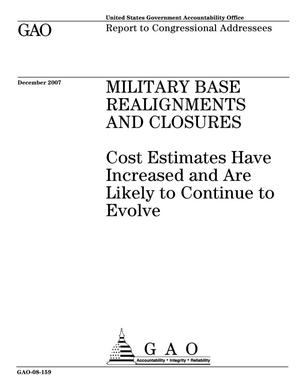 Primary view of object titled 'Military Base Realignments and Closures: Cost Estimates Have Increased and Are Likely to Continue to Evolve'.