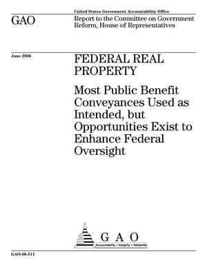Primary view of object titled 'Federal Real Property: Most Public Benefit Conveyances Used as Intended, but Opportunities Exist to Enhance Federal Oversight'.