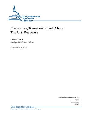 Countering Terrorism in East Africa: The U.S. Response