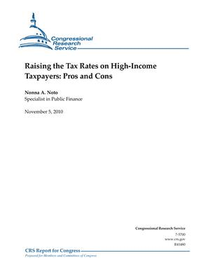 Raising the Tax Rates on High-Income Taxpayers: Pros and Cons