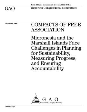 Primary view of object titled 'Compacts of Free Association: Micronesia and the Marshall Islands Face Challenges in Planning for Sustainability, Measuring Progress, and Ensuring Accountability'.