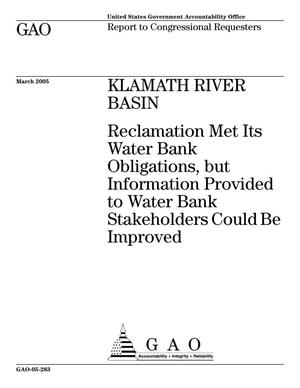 Primary view of object titled 'Klamath River Basin: Reclamation Met Its Water Bank Obligations, but Information Provided to Water Bank Stakeholders Could Be Improved'.