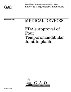 Primary view of object titled 'Medical Devices: FDA's Approval of Four Temporomandibular Joint Implants'.