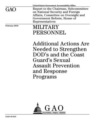 Primary view of object titled 'Military Personnel: Additional Actions Are Needed to Strengthen DOD's and the Coast Guard's Sexual Assault Prevention and Response Programs'.