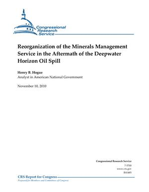 Reorganization of the Minerals Management Service in the Aftermath of the Deepwater Horizon Oil Spill