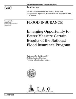 Primary view of object titled 'Flood Insurance: Emerging Opportunity to Better Measure Certain Results of the National Flood Insurance Program'.