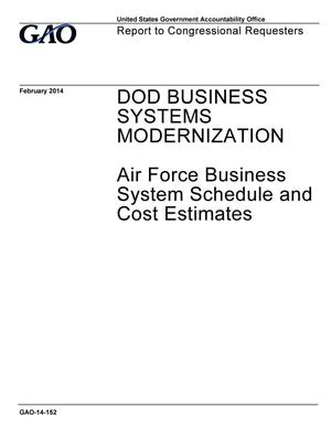 Primary view of object titled 'DOD Business Systems Modernization: Air Force Business System Schedule and Cost Estimates'.