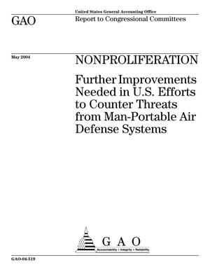 Primary view of object titled 'Nonproliferation: Further Improvements Needed in U.S. Efforts to Counter Threats from Man-Portable Air Defense Systems'.