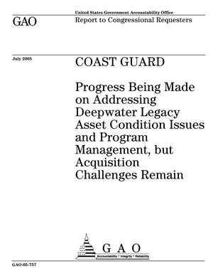 Primary view of object titled 'Coast Guard: Progress Being Made on Addressing Deepwater Legacy Asset Condition Issues and Program Management, but Acquisition Challenges Remain'.