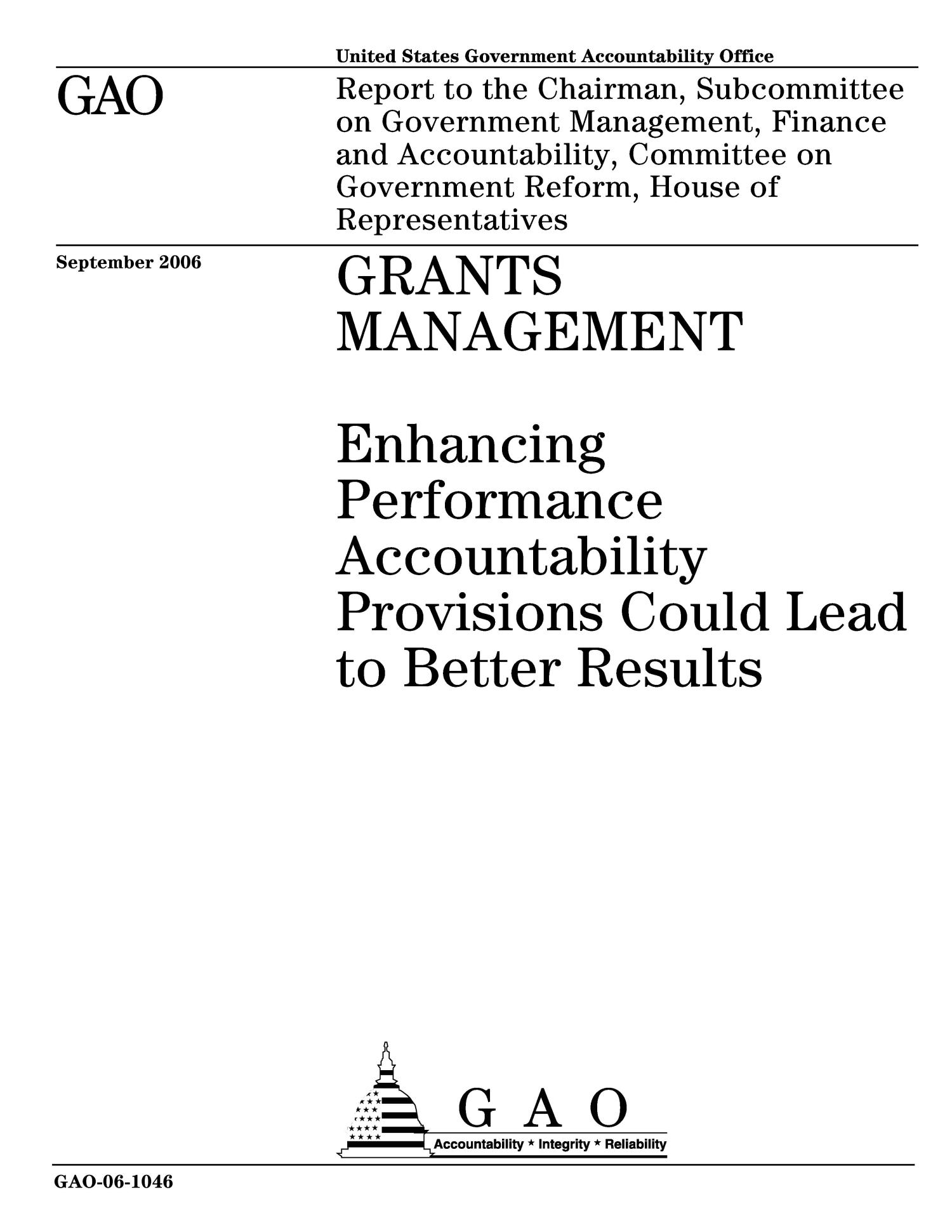 Grants Management: Enhancing Performance Accountability Provisions Could Lead to Better Results                                                                                                      [Sequence #]: 1 of 52