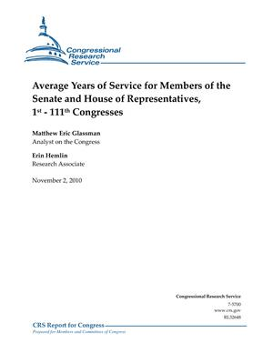 Average Years of Service for Members of the Senate and House of Representatives, 1st - 111th Congresses