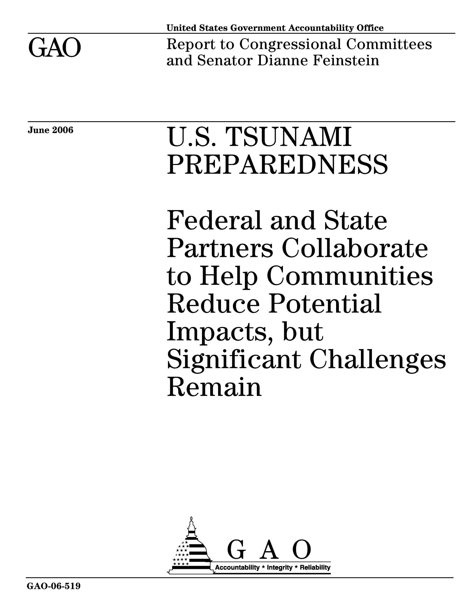 U.S. Tsunami Preparedness: Federal and State Partners Collaborate to Help Communities Reduce Potential Impacts, but Significant Challenges Remain                                                                                                      [Sequence #]: 1 of 65