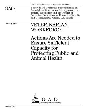 Primary view of object titled 'Veterinarian Workforce: Actions Are Needed to Ensure Sufficient Capacity for Protecting Public and Animal Health'.