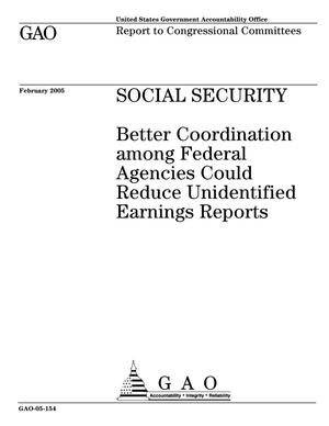 Primary view of object titled 'Social Security: Better Coordination among Federal Agencies Could Reduce Unidentified Earnings Reports'.