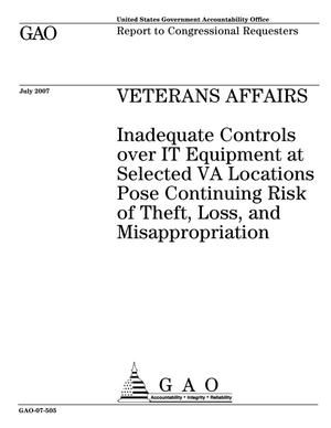 Primary view of object titled 'Veterans Affairs: Inadequate Controls over IT Equipment at Selected VA Locations Pose Continuing Risk of Theft, Loss, and Misappropriation'.