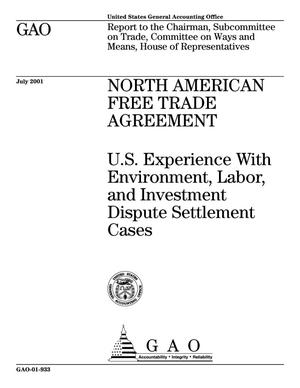 Primary view of object titled 'North American Free Trade Agreement: U.S. Experience With Environment, Labor, and Investment Dispute Settlement Cases'.