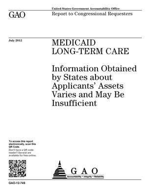 Primary view of object titled 'Medicaid Long-Term Care: Information Obtained by States about Applicants' Assets Varies and May Be Insufficient'.