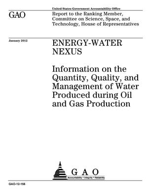 Energy Water Nexus Information On The Quany Quality And Management Of Produced During Oil Gas Production
