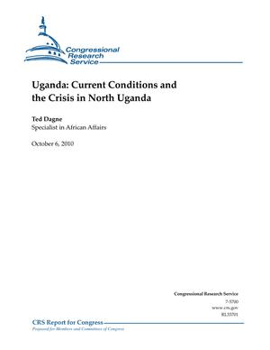 Uganda: Current Conditions and the Crisis in North Uganda