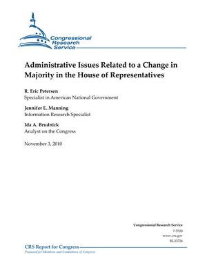 Administrative Issues Related to a Change in Majority in the House of Representatives