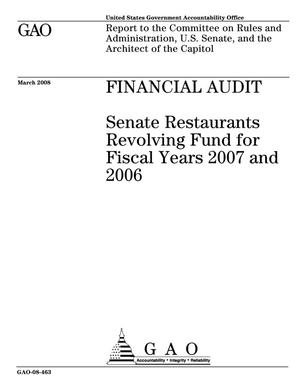 Primary view of object titled 'Financial Audit: Senate Restaurants Revolving Fund for Fiscal Years 2007 and 2006'.