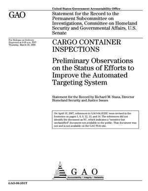 Primary view of object titled 'Cargo Container Inspections: Preliminary Observations on the Status of Efforts to Improve the Automated Targeting System'.