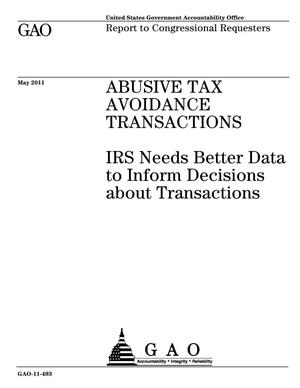 Primary view of object titled 'Abusive Tax Avoidance Transactions: IRS Needs Better Data to Inform Decisions about Transactions'.