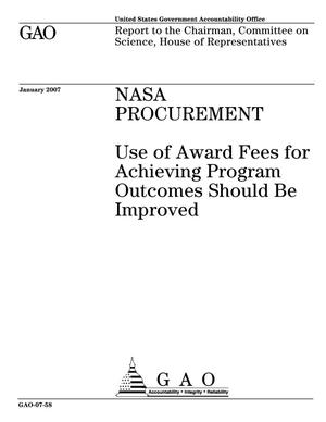 Primary view of object titled 'NASA Procurement: Use of Award Fees for Achieving Program Outcomes Should Be Improved'.