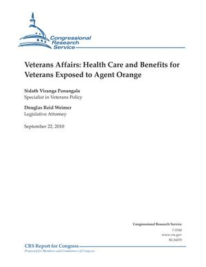 Veterans Affairs: Health Care and Benefits for Veterans Exposed to Agent Orange