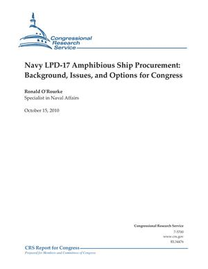 Navy LPD-17 Amphibious Ship Procurement: Background, Issues, and Options for Congress