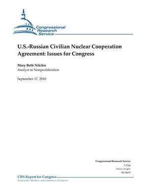 U.S.-Russian Civilian Nuclear Cooperation Agreement: Issues for Congress