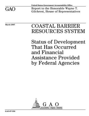 Primary view of object titled 'Coastal Barrier Resources System: Status of Development That Has Occurred and Financial Assistance Provided by Federal Agencies'.