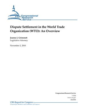 Dispute Settlement in the World Trade Organization (WTO): An Overview
