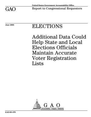 Primary view of object titled 'Elections: Additional Data Could Help State and Local Elections Officials Maintain Accurate Voter Registration Lists'.