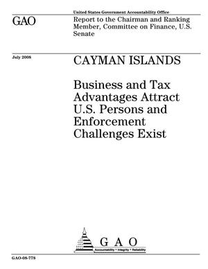 Primary view of object titled 'Cayman Islands: Business and Tax Advantages Attract U.S. Persons and Enforcement Challenges Exist'.