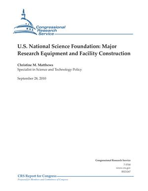 U.S. National Science Foundation: Major Research Equipment and Facility Construction
