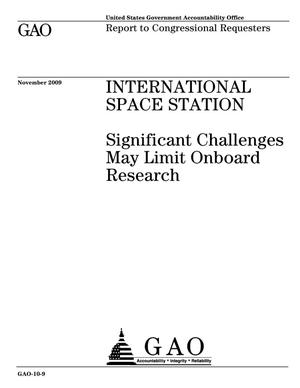 Primary view of object titled 'International Space Station: Significant Challenges May Limit Onboard Research'.