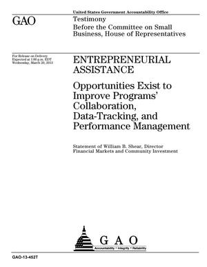 Primary view of object titled 'Entrepreneurial Assistance: Opportunities Exist to Improve Programs' Collaboration, Data-Tracking, and Performance Management'.